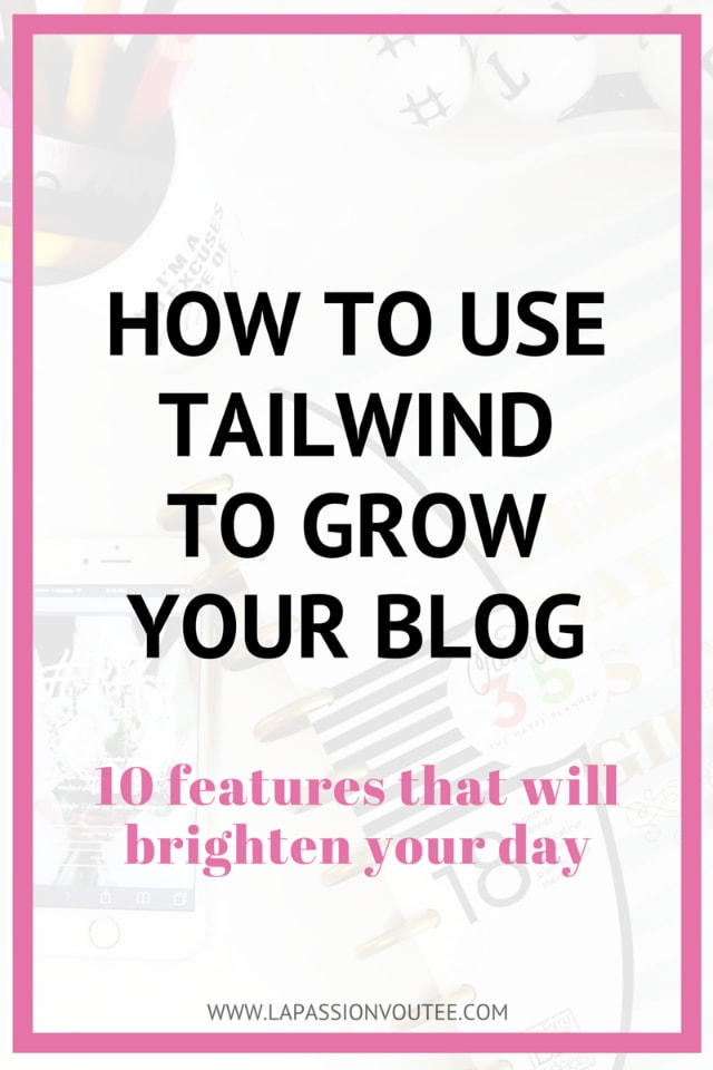Pinterest: How to grow your blog with Tailwind 640
