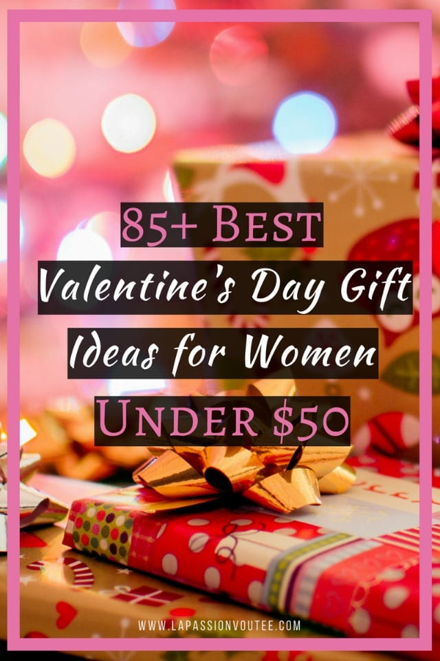 85+ Best Valentine's Day Gift Ideas for Women Under $50