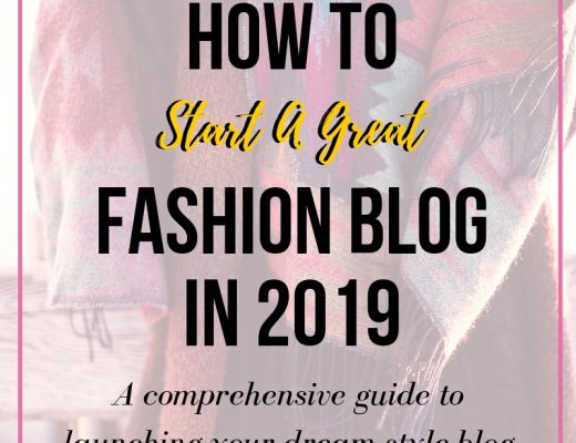Here's a comprehensive guide on how to start a great fashion blog in 2019. Louisa has been a fashion blogger for 5+ years and she shares specifics on how to launch a top-notch blog that gets your traffic and earns moolah! She did it from scratch, so can you. Find out how! style blog, lifestyle blog, 2019 blog