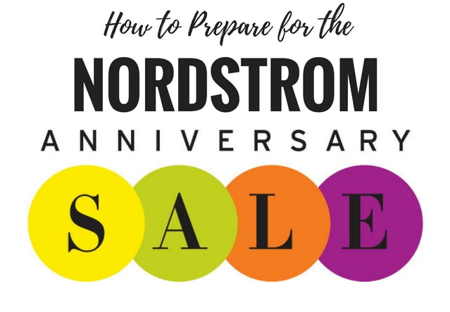Wondering how to prepare to shop the Nordstrom Anniversary Sale? The Nordstrom Anniversary Sale 2018 starts July 20 - August 5, 2018 with Early Access to the sale starting July 12. Read on to get insider tips on how to shop the #Nordstrom Sale.