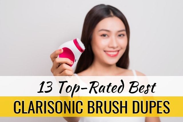 13 Best Clarisonic Dupes | Affordable Facial Brush Dupes for Clarisonic