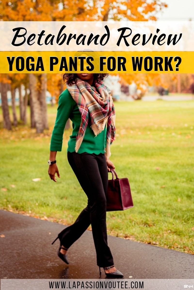 Do Betabrand pants truly live up to the hype of feeling like yoga pants? Well, I spent some cash on a few of their classic Betabrand yoga dress pants and curated a few Betabrand pants outfits for you. Can you really wear yoga pants to work? Read this Betabrand pants review now. All about dress pants, workwear, office style, street style