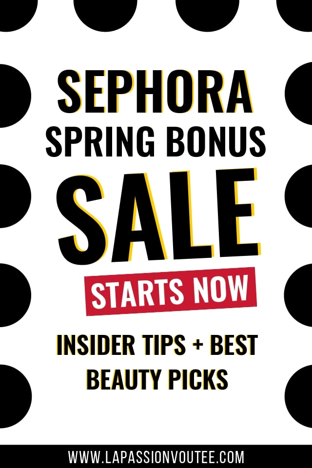 The 2019 Sephora Spring Bonus sale starts now. Read this post FIRST to discover the best products to scoop at almost 20% off and insider tips on how to shop the sale. Early access for Rouge starts now (4/26), VIB and Insiders can shop starting 4/2. Sale ends 5/6.