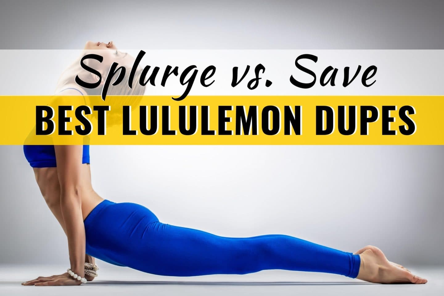 Splurge vs Save on the Best Lululemon Dupes