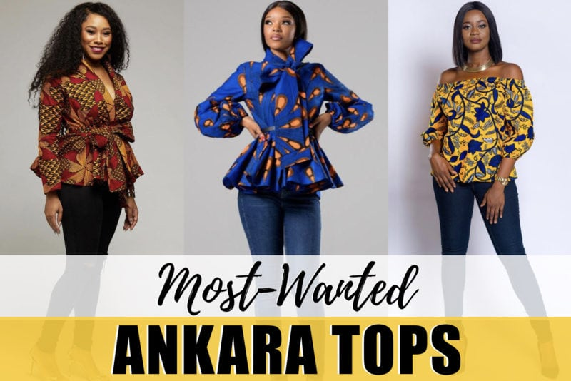 20 Best Ankara Tops in 2020 | African Print Fashion Worth Trying