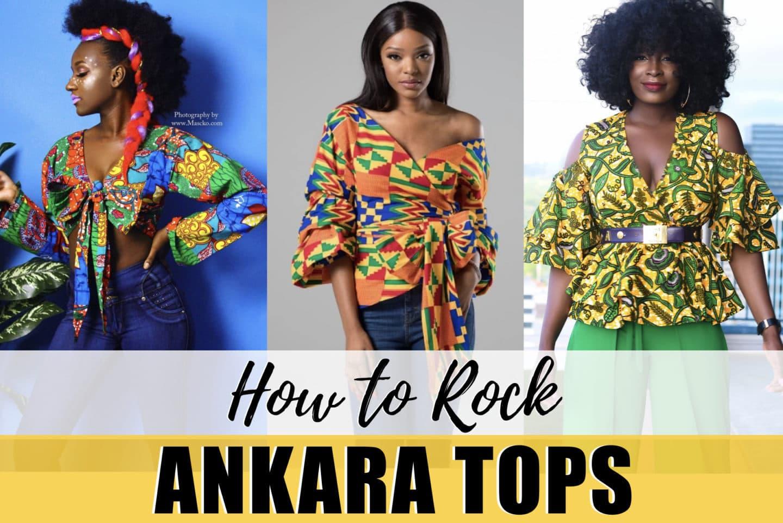 20 Best Ankara Tops In 2020 Unique African Print Tops Worth Wearing