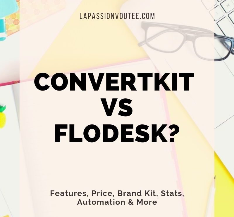 Flodesk Review: Flodesk vs ConvertKit Which is Better? | Free Trial