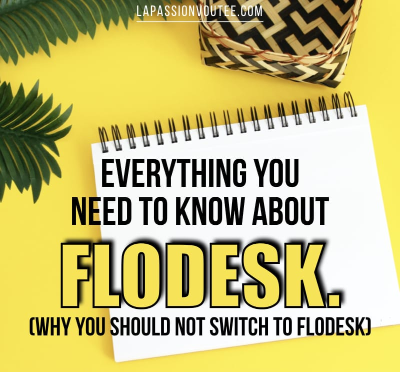 Flodesk is the newest email marketing software built for creatives like fashion and beauty bloggers and small business owners. Is it too good to be true? Here are five reasons you should NOT switch from other email service software to this intuitive platform.