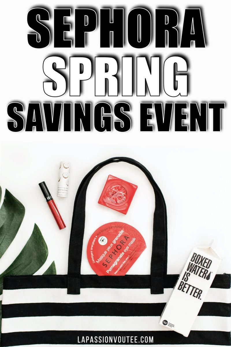 Sephora VIB Sale 2020: Everything you should know about the Spring Savings Event