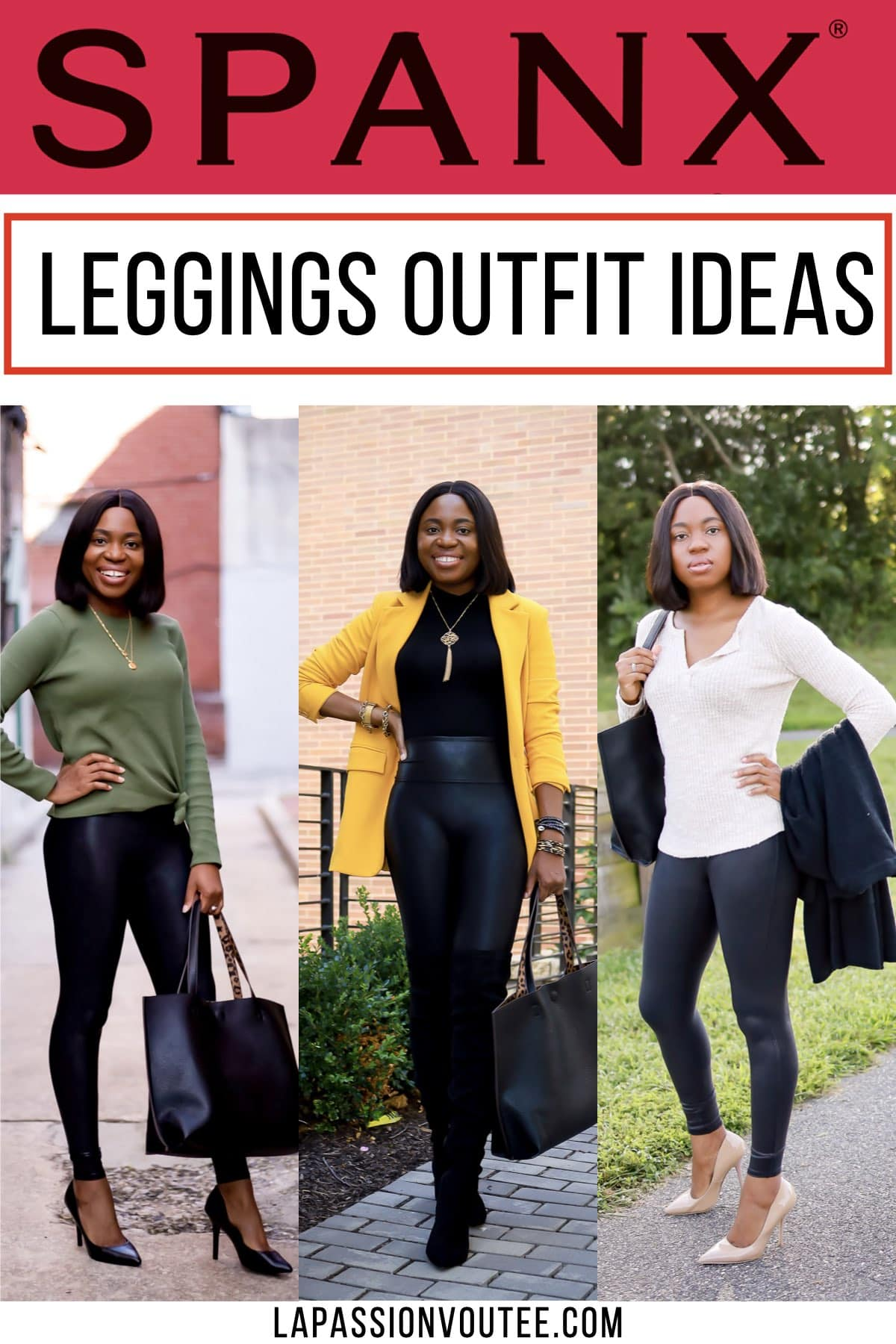 Spanx faux leather leggings outfit ideas - 3 Easy Ways to wear Spanx this season
